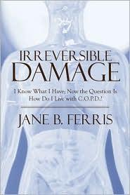 Irreversible Damage - Jane B. Ferris