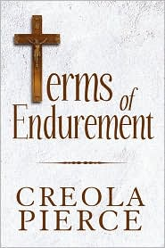 Terms Of Endurement - Creola Pierce