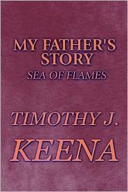 My Father's Story - Timothy J. Keena