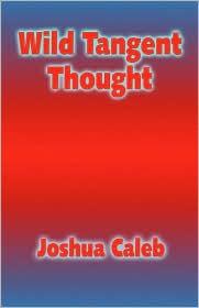 Wild Tangent Thought - Joshua Caleb