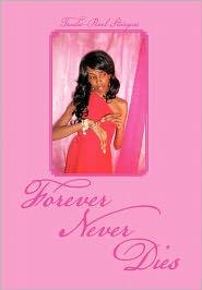 Forever Never Dies - Trudie-Pearl Sturgess