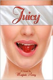 Juicy - Marjorie Arrey