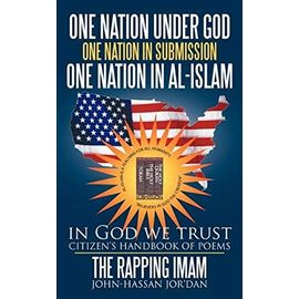 one nation under God one nation in submission one nation in Al-Islam: in God we trust