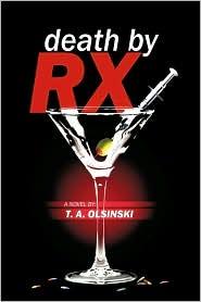 Death By Rx - T.A. Olsinski