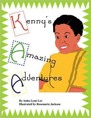 Kenny's Amazing Adventures - Anita Lynn Lee