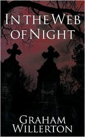 In The Web Of Night - Graham Willerton