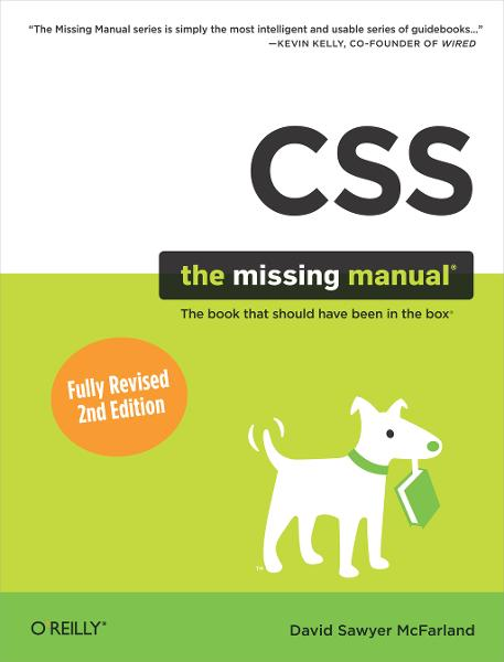 CSS: The Missing Manual - O'Reilly Media