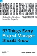 97 Things Every Project Manager Should Know - Barbee Davis