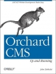 Orchard CMS: Up and Running - John Zablocki
