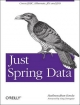 Just Spring Data Access - Madhusudhan Konda
