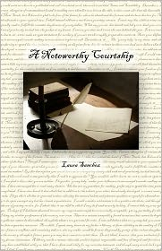 A Noteworthy Courtship - Laura Sanchez