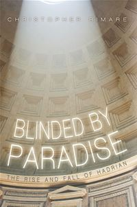 Blinded By Paradise - Christopher Rimare