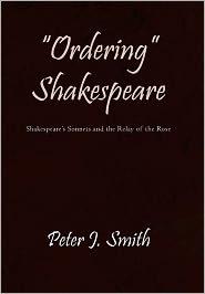 Ordering Shakespeare - Peter J. Smith