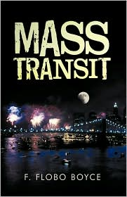 Mass Transit - F. Flobo Boyce