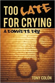 Too Late For Crying - Tony Col n