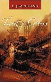 Tara's Cross - G.J. Bachmann