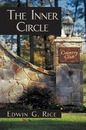The Inner Circle - Edwin G Rice