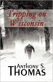 Tripping on Wisconsin