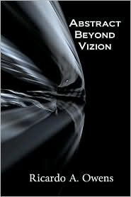 Abstract Beyond Vizion - Ricardo A. Owens