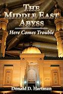 The Middle East Abyss