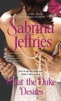 What the Duke Desires - Sabrina Jeffries