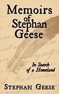Memoirs of Stephan Geese: In Search of a Homeland
