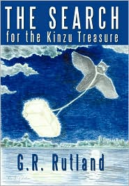 The Search for the Kinzu Treasure - G. R. Rutland