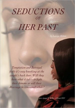 Seductions Of Her Past - Latoya Hilton