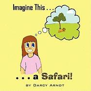 Imagine This: A Safari