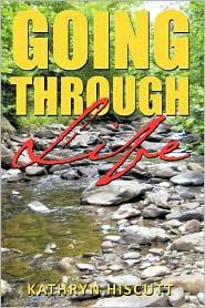 Going Through Life - Kathryn Hiscutt