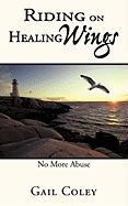 Riding on Healing Wings: No More Abuse