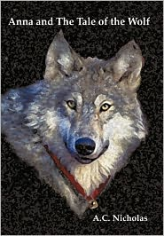 Anna And The Tale Of The Wolf - A. C. Nicholas