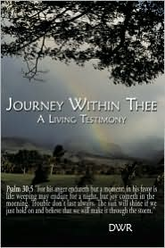 Journey Within Thee: A Living Testimony - DWR