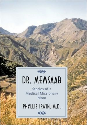 Dr. Memsaab: Stories of a Medical Missionary Mom