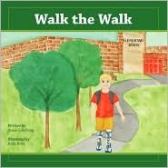 Walk The Walk - Aimie Eckelberg