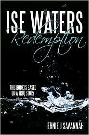 Ise Waters Redemption - Ernie J Savannah