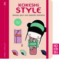 Kokeshi Style: Design Your Own Kokeshi Fashions - Annelore Parot