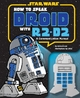 How to Speak Droid with R2-D2 - Urma Droid;  Jake