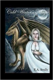 Cold Winter's Magic: Book 2 of the Silvinesh Series - R. A. Scully, Vachel Chartrand (Illustrator)