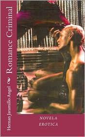 Romance Criminal - Hernán Jaramillo Ãngel