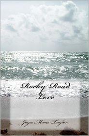Rocky Road Love - Joyce Marie Taylor