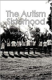 The Autism Sisterhood: A (brief) Manual - Michele C. Brooke
