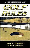 Golf Rules: How to Not Win a Tournament: 2