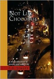 Not Like Chocolate - C. G. Schott
