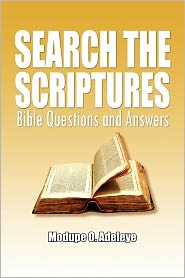 Search The Scriptures - Modupe O. Adeleye