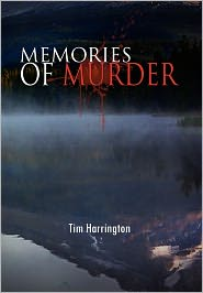 Memories Of Murder - Tim Harrington