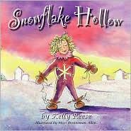 Snowflake Hollow - Kelly Reese