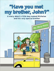Have You Met My Brother, John? - Mary Potts