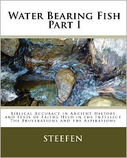 Water Bearing Fish, Part I - Steefen