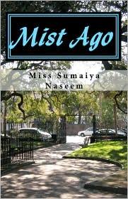 Mist Ago - Miss Sumaiya Naseem